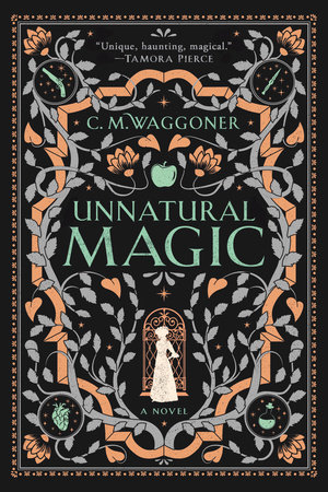 Unnatural Magic by C. M. Waggoner