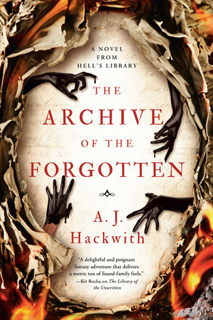 The Archive of the Forgotten by A. J. Hackwith