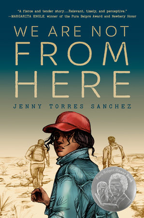 We Are Not from Here by Jenny Torres Sanchez