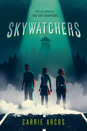 Skywatchers by Carrie Arcos