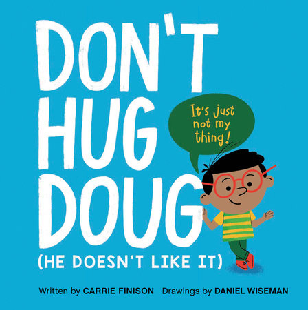 Don't Hug Doug by Carrie Finison