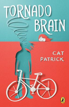 Tornado Brain by Cat Patrick