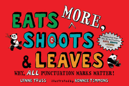 Eats MORE, Shoots & Leaves