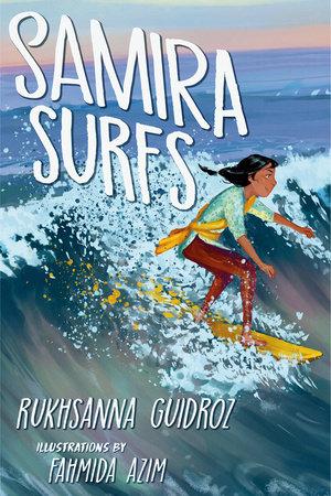 Samira Surfs by Rukhsanna Guidroz