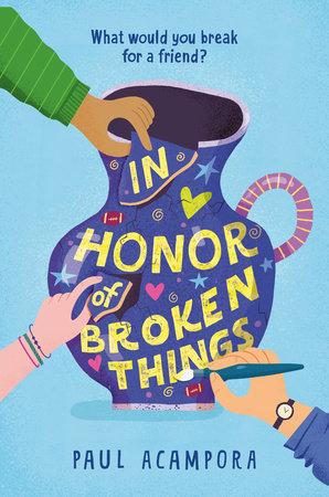 In Honor of Broken Things by Paul Acampora