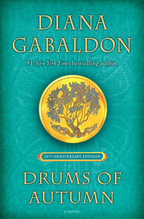 Drums of Autumn (25th Anniversary Edition) by Diana Gabaldon