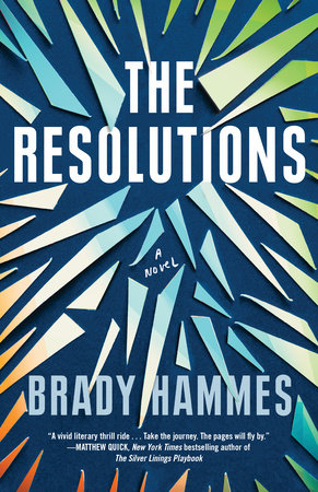 The Resolutions by Brady Hammes