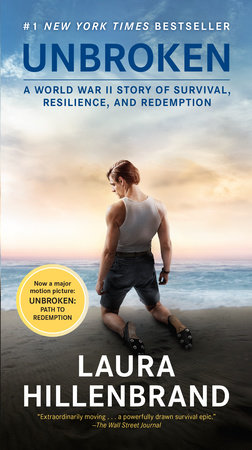Unbroken (Movie Tie-in Edition) by Laura Hillenbrand
