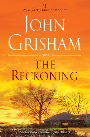 The Reckoning by John Grisham | PenguinRandomHouse com: Books