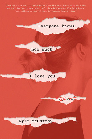 Everyone Knows How Much I Love You by Kyle McCarthy