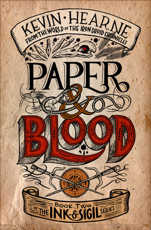 Paper & Blood by Kevin Hearne