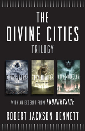 The Divine Cities Trilogy by Robert Jackson Bennett