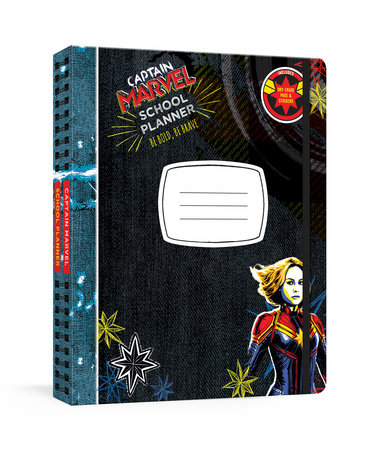 Captain Marvel School Planner: Be Bold, Be Brave by Marvel