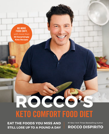 Rocco's Keto Comfort Food Diet by Rocco DiSpirito