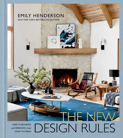 The New Design Rules by Emily Henderson
