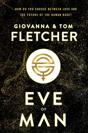 Eve of Man by Giovanna Fletcher and Tom Fletcher