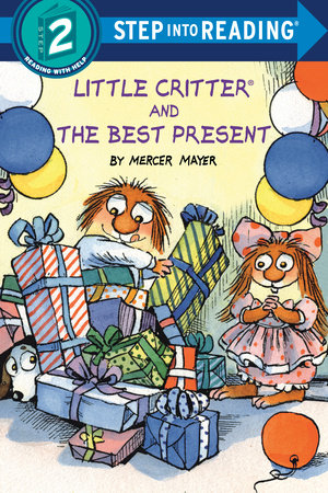 Little Critter and the Best Present by Mercer Mayer