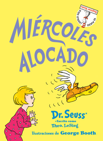 Miércoles alocado (Wacky Wednesday Spanish Edition) by Dr. Seuss