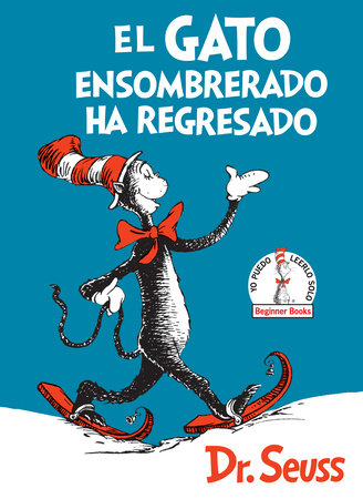 El Gato ensombrerado ha regresado  (The Cat in the Hat Comes Back Spanish Edition) by Dr. Seuss