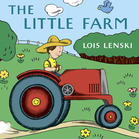 The Little Farm by Lois Lenski
