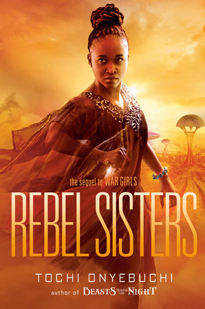 Rebel Sisters by Tochi Onyebuchi
