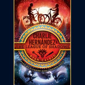 Charlie Hernández & the League of Shadows