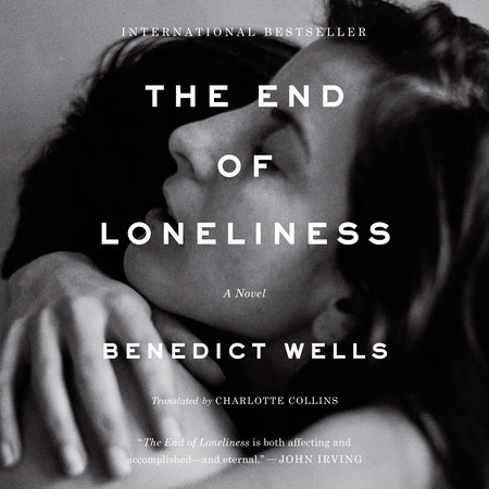 aadd4fce3e5f6 The End of Loneliness by Benedict Wells | PenguinRandomHouse.com: Books