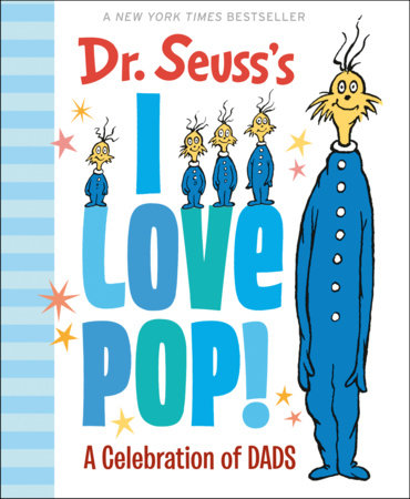 Dr. Seuss's I Love Pop! by Dr. Seuss