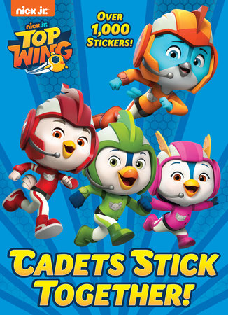 Cadets Stick Together! (Top Wing) by Golden Books
