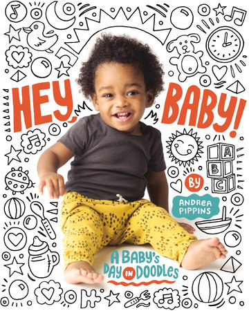 Hey, Baby! by Andrea Pippins
