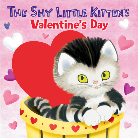The Shy Little Kitten's Valentine's Day by Andrea Posner-Sanchez