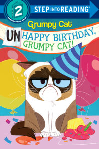 Unhappy Birthday, Grumpy Cat! (Grumpy Cat)