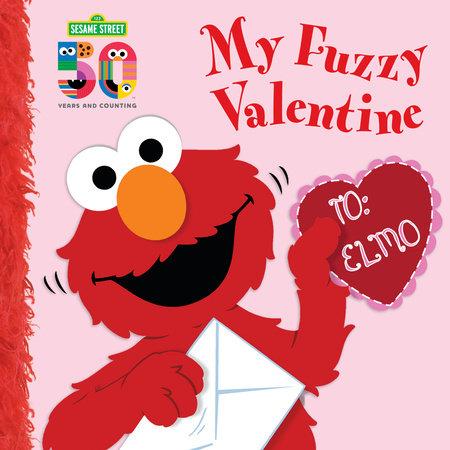 My Fuzzy Valentine Deluxe Edition (Sesame Street) by Naomi Kleinberg