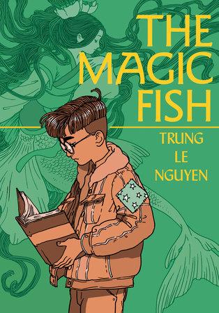 The Magic Fish by Trung Le Nguyen: 9780593125298 | PenguinRandomHouse.com:  Books
