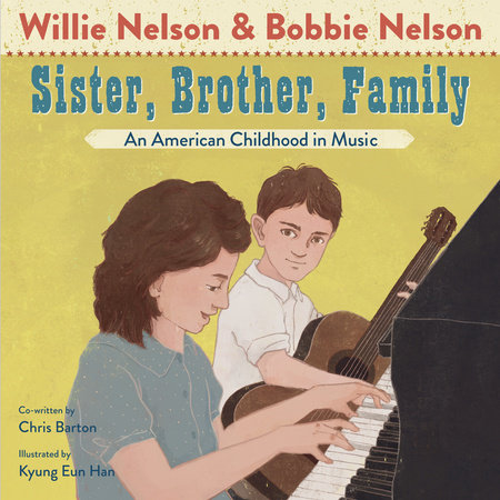 Sister, Brother, Family by Willie Nelson, Bobbie Nelson and Chris Barton