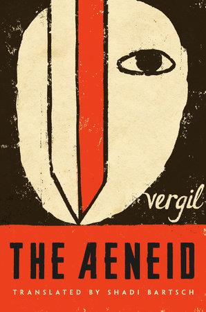 The Aeneid by Vergil and Virgil