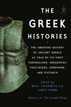 The Greek Histories by James Romm and Lefkowitz Mary