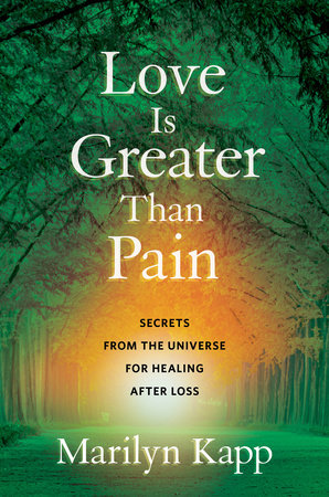 Love Is Greater Than Pain by Marilyn Kapp