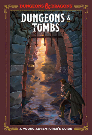 Dungeons & Tombs (Dungeons & Dragons) by Jim Zub, Stacy King, Andrew Wheeler and Official Dungeons & Dragons Licensed