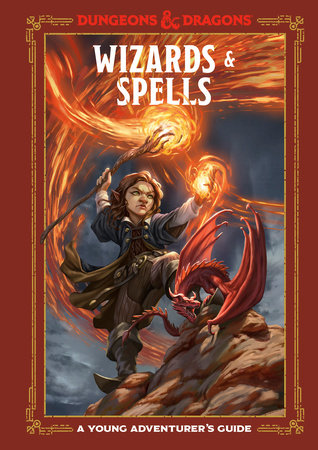 Wizards & Spells (Dungeons & Dragons) by Jim Zub, Stacy King, Andrew Wheeler and Official Dungeons & Dragons Licensed