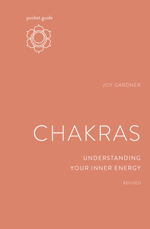 Pocket Guide to Chakras, Revised by Joy Gardner