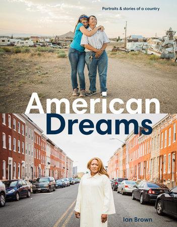 American Dreams by Ian Brown