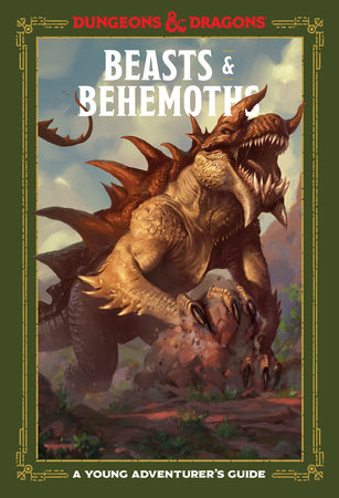 Beasts & Behemoths (Dungeons & Dragons) by Jim Zub, Stacy King, Andrew Wheeler and Official Dungeons & Dragons Licensed