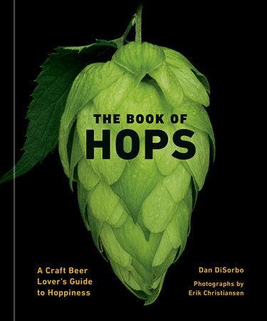 The Book of Hops by Dan DiSorbo