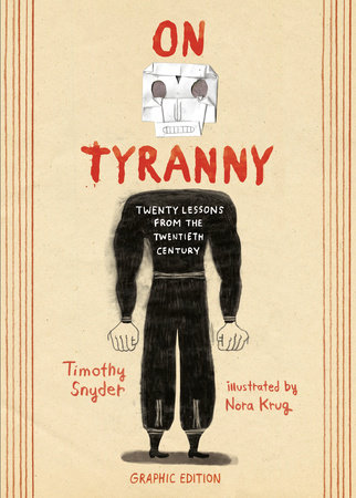 On Tyranny Graphic Edition by Timothy Snyder