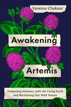 Awakening Artemis by Vanessa Chakour