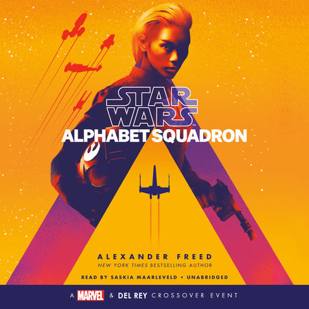 Alphabet Squadron (Star Wars) by Alexander Freed
