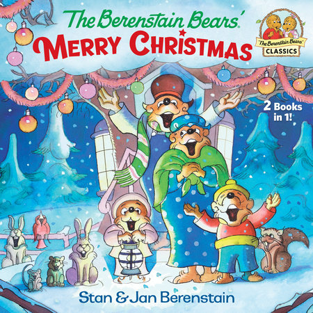 The Berenstain Bears' Merry Christmas (Berenstain Bears) by Stan Berenstain