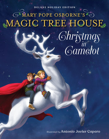 Magic Tree House Deluxe Holiday Edition: Christmas in Camelot by Mary Pope Osborne