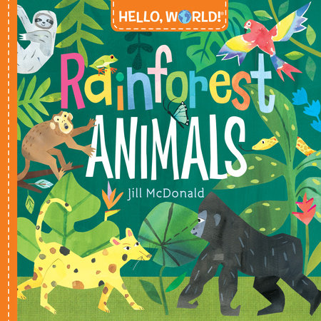 Hello, World! Rainforest Animals